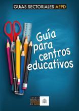 Guía para Centros Educativos de la Agencia Española de Protección de Datos